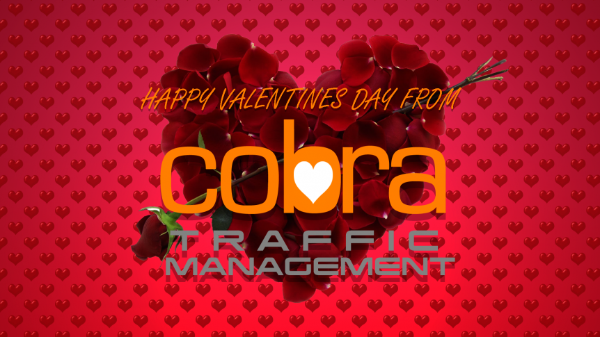 Happy Valentines day from Cobra Traffic management